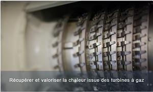 Récupérer et valoriser la chaleur issue des turbines à gaz